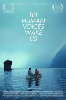Till Human Voices Wake Us