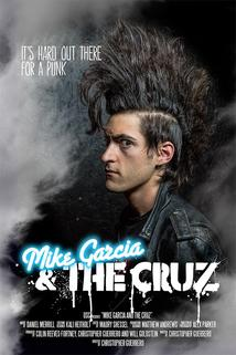 Mike Garcia and the Cruz