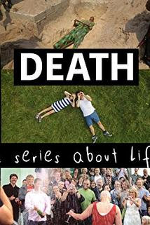 Death - A Series About Life