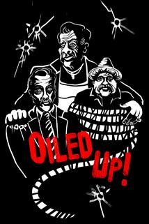 Oiled Up  - Oiled Up