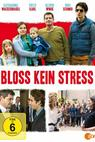 Bloß kein Stress (2015)