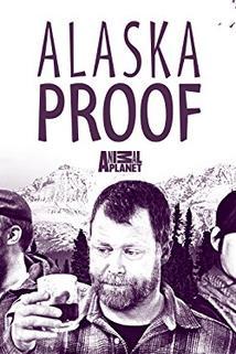 Alaska Proof