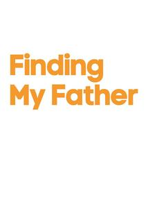 Finding My Father