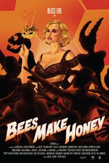 Bees Make Honey ()
