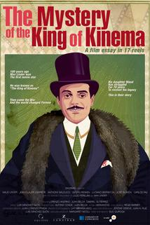 The Mystery of the King of Kinema  - The Mystery of the King of Kinema