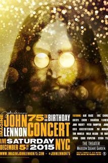 Imagine John Lennon 75th Birthday Concert