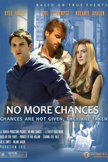 No More Chances  - No More Chances