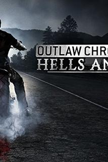 Outlaw Chronicles: Hells Angels  - Outlaw Chronicles: Hells Angels