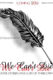 We Can't Die
