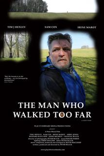 The Man Who Walked Too Far