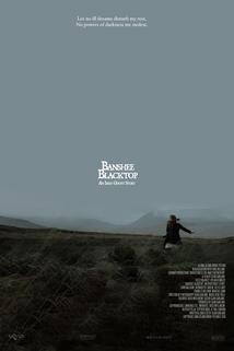 Banshee Blacktop, an Irish Ghost Story
