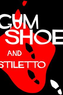 Gumshoe and Stiletto