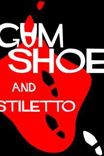 Gumshoe and Stiletto  - Gumshoe and Stiletto