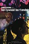 Confessions of a Hollywood Bartender  - Confessions of a Hollywood Bartender