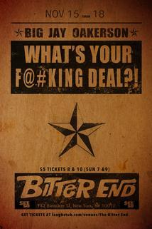 What's Your F@#Cking Deal?!?!  - What's Your F@#Cking Deal?!?!