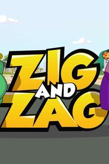 Zig and Zag