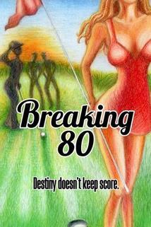 Break 80