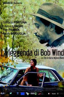 La leggenda di Bob Wind