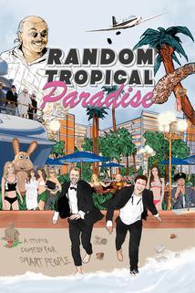 Random Tropical Paradise  - Random Tropical Paradise