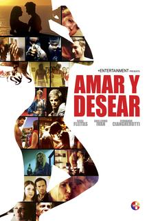 Amar Y Desear: To Love and Lust