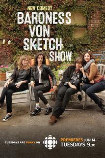 Baroness Von Sketch Show  - Baroness Von Sketch Show