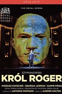 Król Roger, Opera in three acts