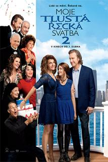 Moje tlustá řecká svatba 2  - My Big Fat Greek Wedding 2