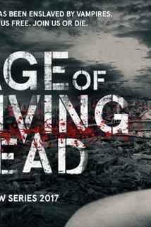 Age of the Living Dead  - Age of the Living Dead