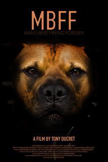 MBFF: Man's Best Friend Forever