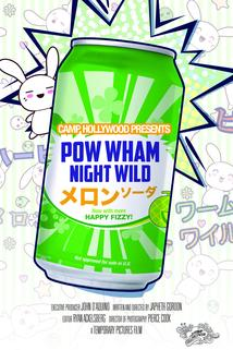 Pow Wham Night Wild