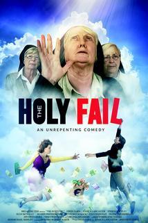 The Holy Fail