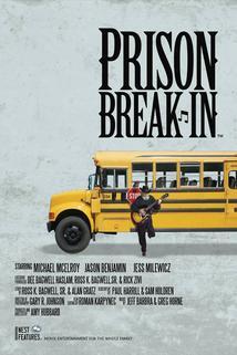Prison Break-In