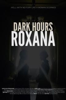 Dark Hours: Roxana  - Dark Hours: Roxana