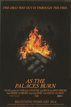 Plakát k filmu: As the Palaces Burn