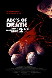 ABCs of Death 2.5  - ABCs of Death 2.5