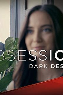 Obsession: Dark Desires - Going Postal  - Going Postal