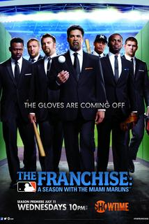 The Franchise: A Season with the Miami Marlins