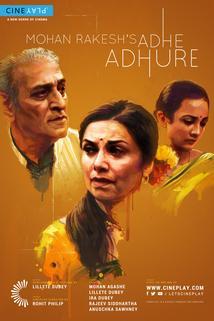 Mohan Rakesh's Adhe Adhure