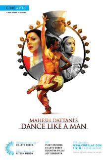Mahesh Dattani's Dance Like a Man