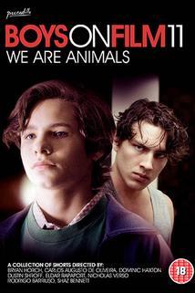 Boys on Film 11: We Are Animals