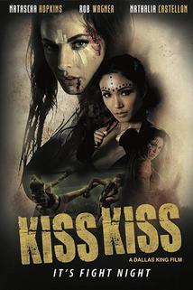 Kiss Kiss  - Kiss Kiss