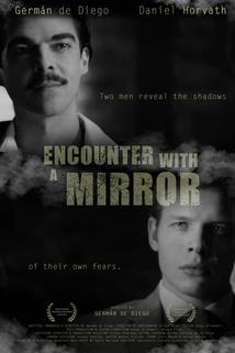 Encounter with a Mirror