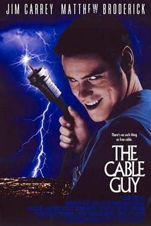 The Cable Guy  - The Cable Guy