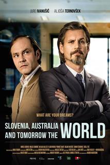 Slovenija, Avstralija in jutri ves svet