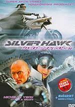 Silver Hawk: Maska spravedlnosti  - Silver Hawk
