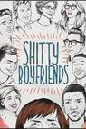 Shitty Boyfriends (2015)