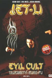 Evil Cult - Tajemství Kung-Fu  - Yi tian tu long ji zhi mo jiao jiao zhu