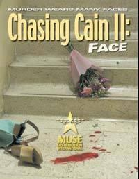 Kainovo pronásledování: Tvář