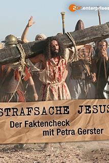 Strafsache Jesus - Der Faktencheck mit Petra Gerster