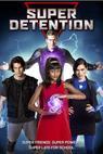 Super Detention (2016)